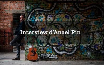 Interview d'Anaël Pin